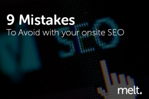9 Mistakes To Avoid with your onsite SEO