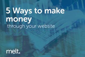 5 Ways to make money through your website