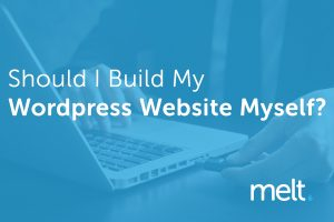 Should I Build My WordPress Website Myself