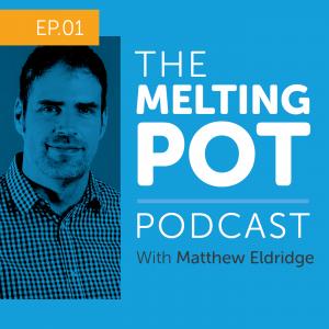 The Melting Pot Web And Marketing Podcast