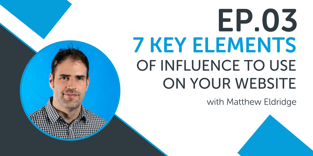 7 Key Elements Of Influence To Use On Your Website