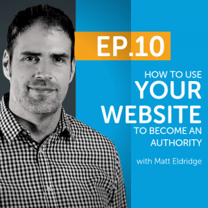 How To Use Your Website To Become An Authority