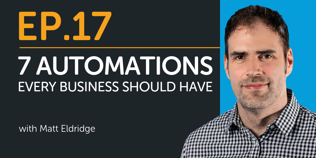 7 Automations Every Business Should Have