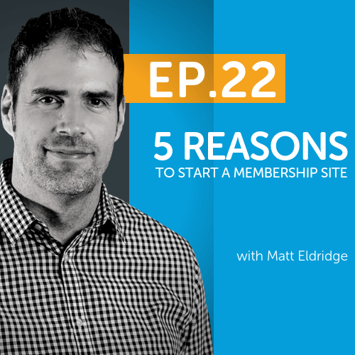 5 Reasons To Start A Membership Site