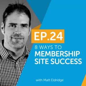 8 Ways to Membership Site Success