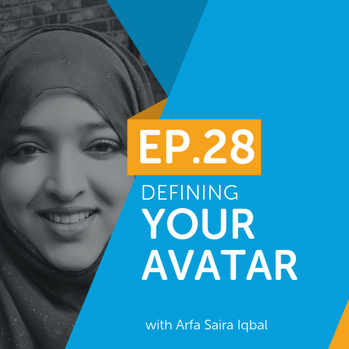 Defining Your Avatar with Arfa Saira Iqbal